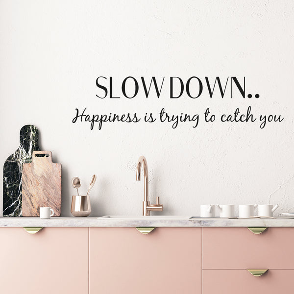 Slow down Wallsticker