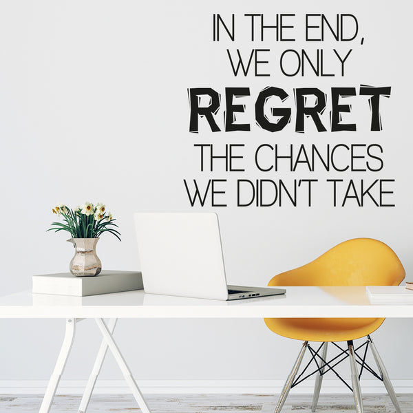 We only regret.. Wallsticker