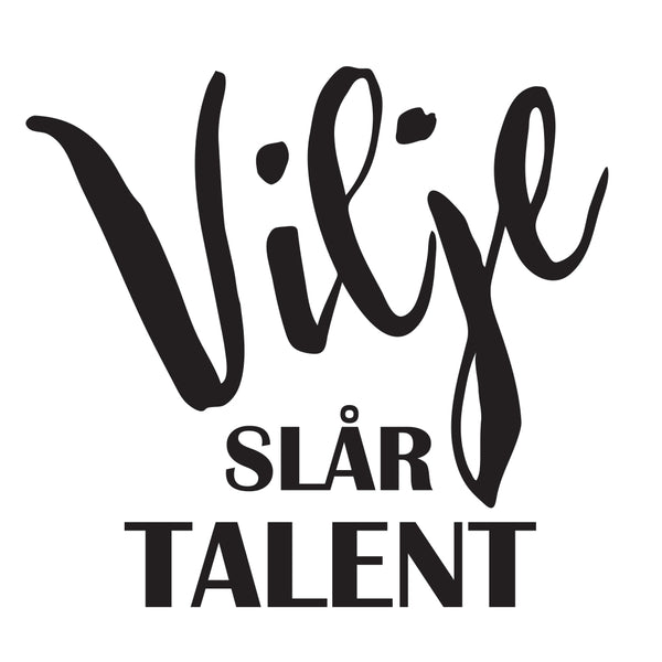 Vilje slår talent Wallsticker