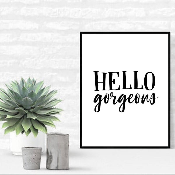 Hello Gorgeous - plakat