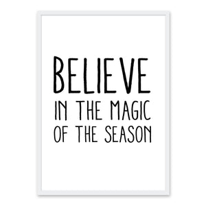 Believe in the Magic of the Season - Juleplakat