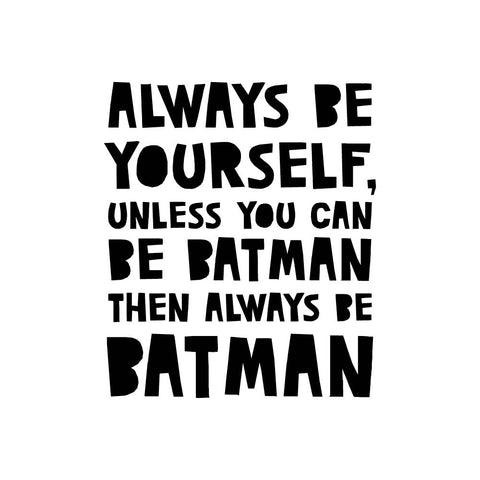 Always be Batman - wallsticker
