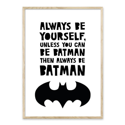 Always be Batman - plakat