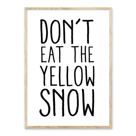 Don't Eat The Yellow Snow - Juleplakat