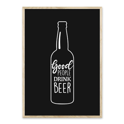 Good people drink beer - plakat
