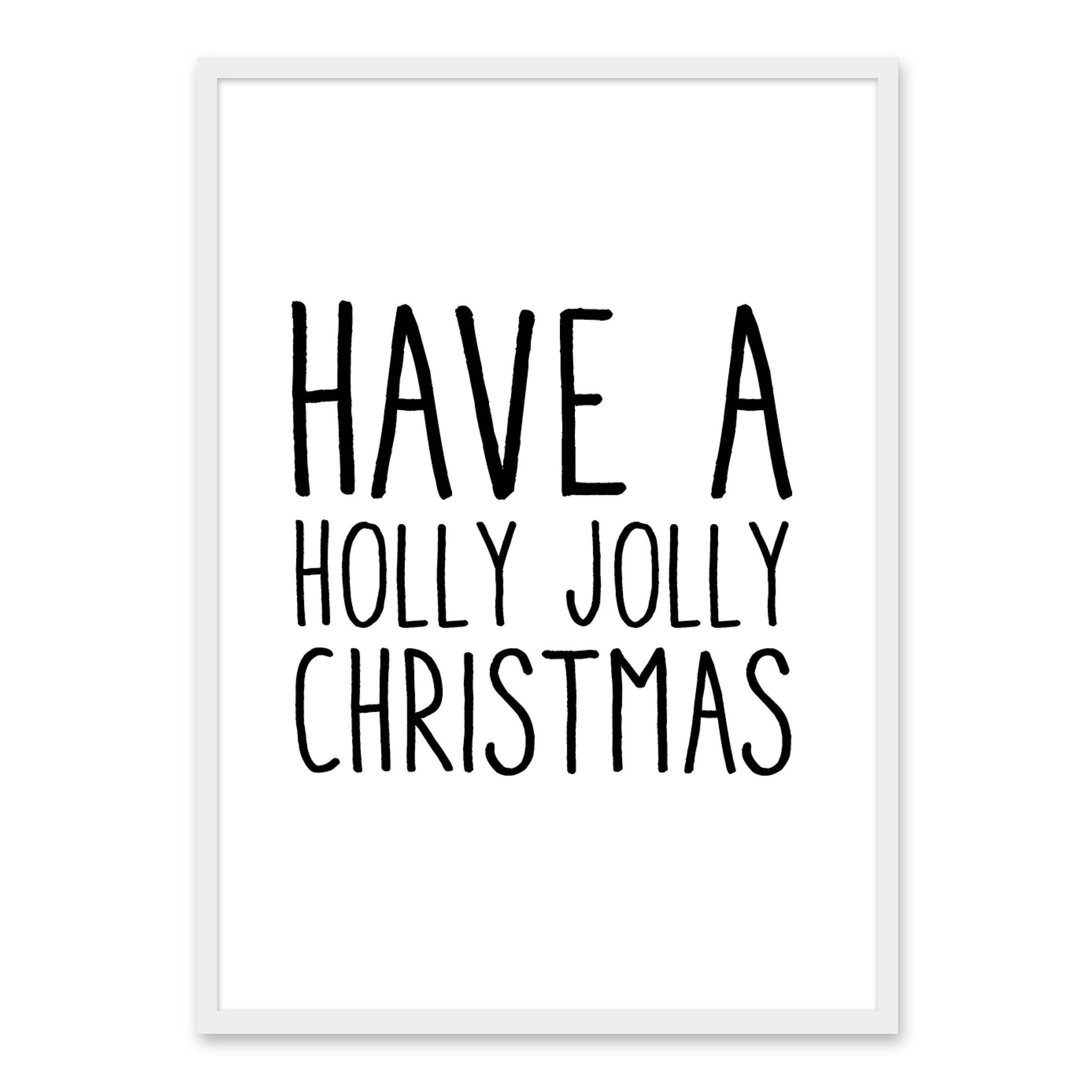 Have a holly Jolly Christmas - Juleplakat