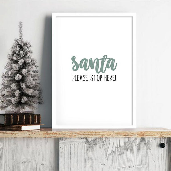 Santa, please stop here - Juleplakat