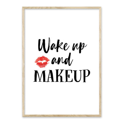 Wake up and makeup - plakat