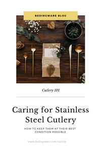 6 Ways to Properly Maintain Your Stainless Steel Cutlery