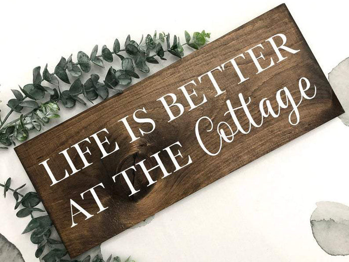 hand painted life is better at the cottage
