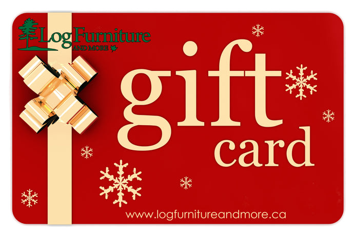 Gift card for log furniture and more