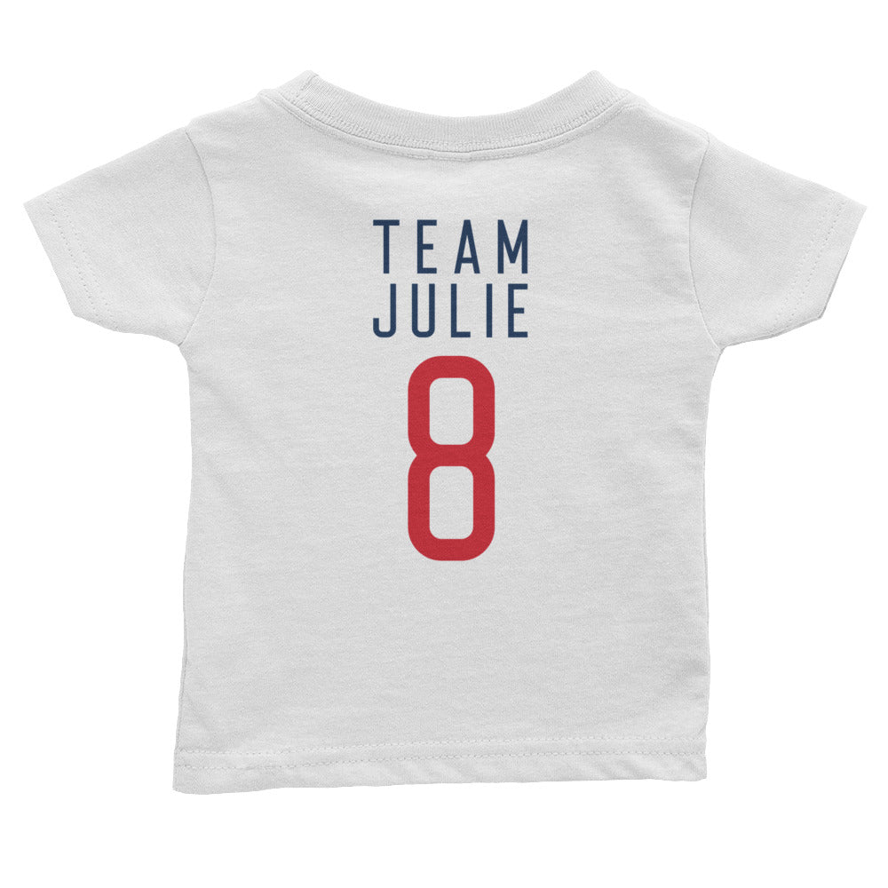 Team Julie Infant Tee