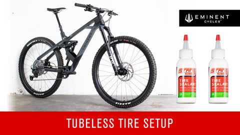 Eminent Cycles Tubeless Setup