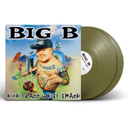 BIG B - High Class White Trash Re-Release Vinyl