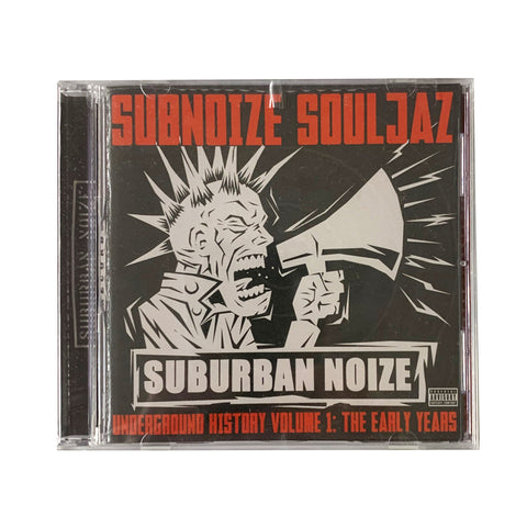 Subnoize Souljaz - Underground History Vol. 1 The Early Years CD