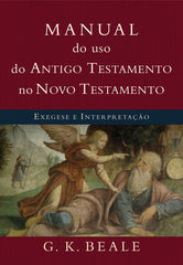 Manual do uso do Antigo Testamento no Novo Testamento