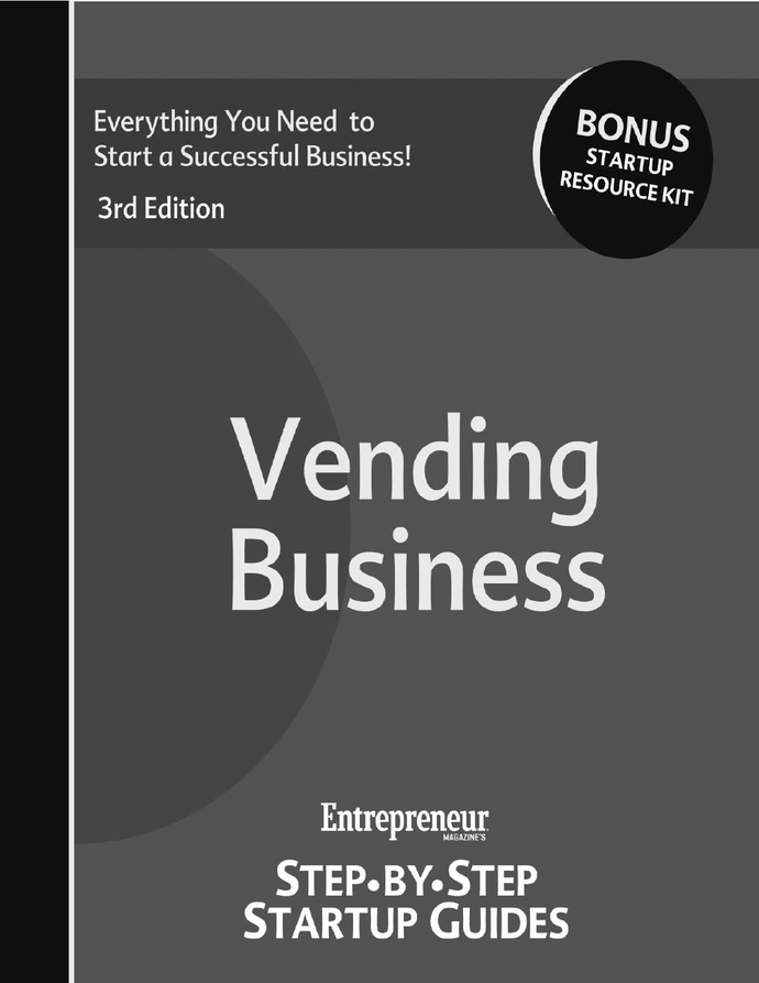 Vending Business Ultimate Startup Resource - 700 Page E-Book - Vending Business Solutions