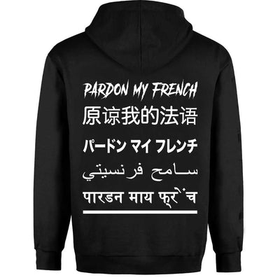 PARDON MY FRENCH WORLD SPEAK HOODIE