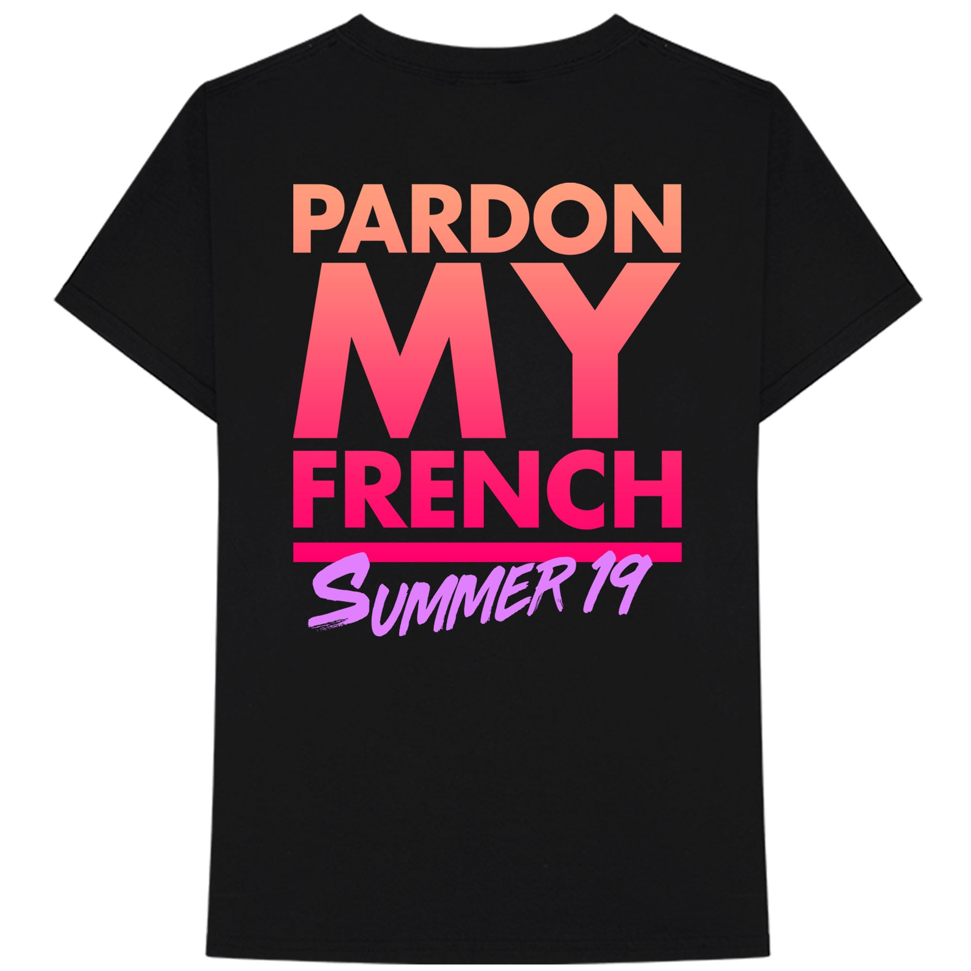 PARDON MY FRENCH SUMMER 19 BLACK TSHIRT