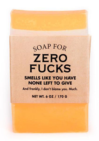 Soap for Zero Fucks