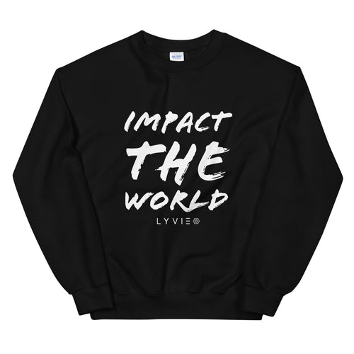 Impact The World Sweater - Black / White - L Y V E L Y - streetwear - activewear - lifestyle - inspirational - urban apparel - supply - casual