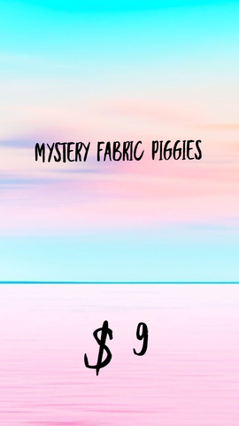 Mystery Fabric Piggies