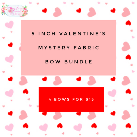 5 inch Valentine's Mystery Fabric Bow Bundle