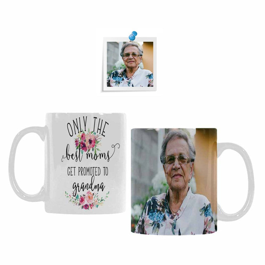 Custom Grandma Photo Only The Best mom get promoted to grandma Classical White Mug
