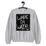 WHERE DA WAIFU BLOCC BOI SWEATSHIRT, BLACK