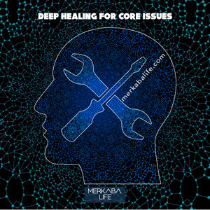 Deep Healing for Core Issues