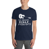 This Machine Kills Fascists Guitar Unisex T-Shirt