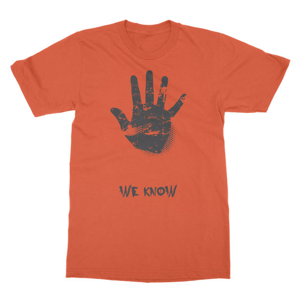 We Know Classic Adult T-Shirt - Big Badda Boom
