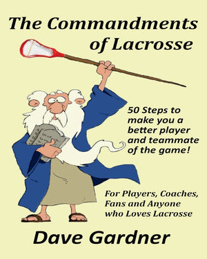 Load image into Gallery viewer, The Commandments of Lacrosse