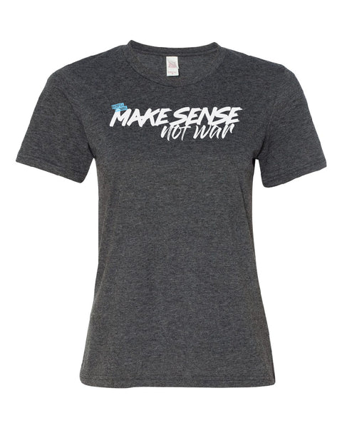 Make Sense Not War - Women's