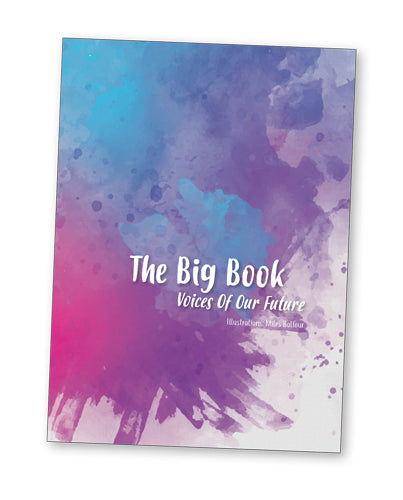 The Big Book:  Voices of our Future