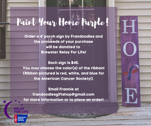 HOPE Porch Sign- Relay For Life of Brewster Fundraiser