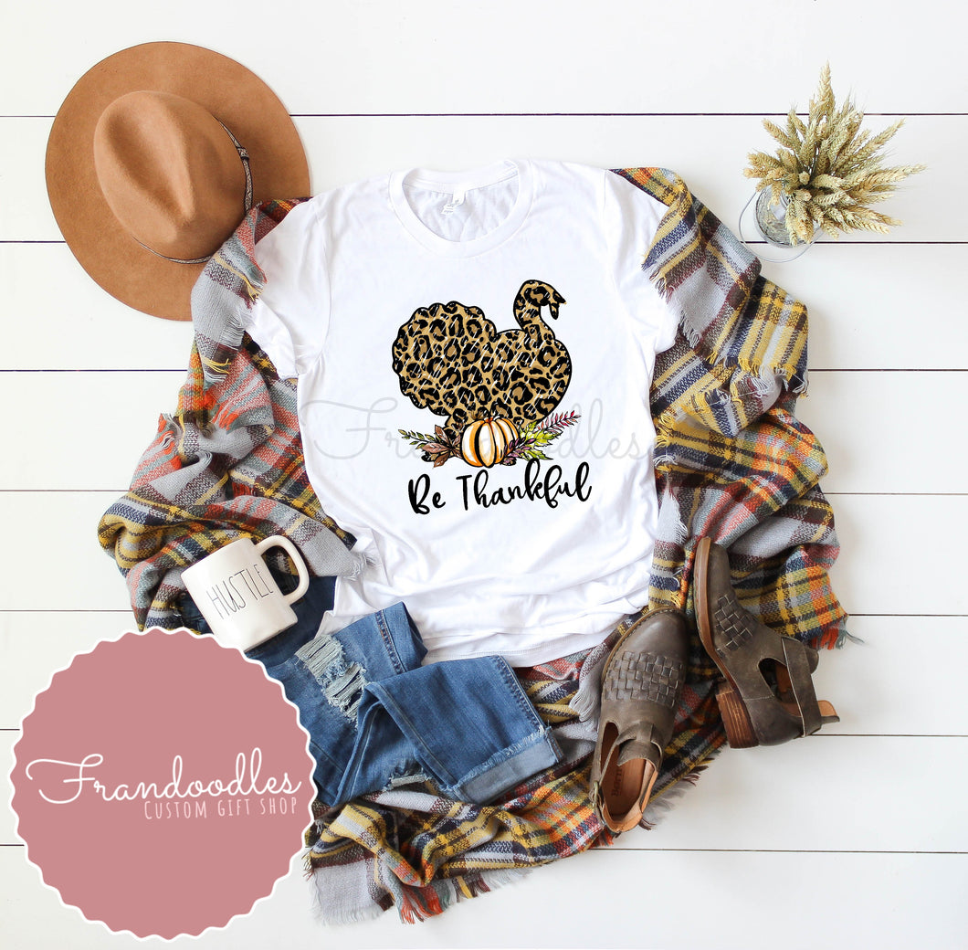Be Thankful Turkey Women's Tee