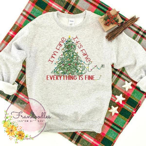 Everything's Fine Sweatshirt