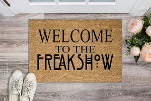 Welcome to the Freak Show Doormat