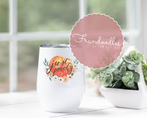 Just Peachy🍑 Wine Tumbler