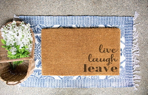 Live, Laugh, Leave Doormat