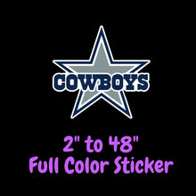 Load image into Gallery viewer, Dallas Cowboys Full Color Vinyl Sticker ; Hydroflask decal ; Laptop Decal ; Yeti Decal ; Cell phone Decal ; Cornhole Decal ; Vinyl Car Decal