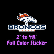 Load image into Gallery viewer, Denver Broncos Full Color Vinyl Sticker ; Hydroflask decal ; Laptop Decal ; Yeti Decal ; Cell phone Decal ; Cornhole Decal Vinyl Car Decal