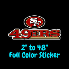 Load image into Gallery viewer, San Francisco 49ers Full Color Vinyl Sticker ; Hydroflask decal ; Laptop Decal ; Yeti Decal Cell phone Decal Cornhole Decal Vinyl Car Decal