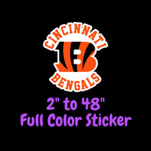 Load image into Gallery viewer, Cincinnati Bengals Full Color Vinyl Sticker ; Hydroflask decal ; Laptop Decal ; Yeti Decal Cell phone Decal Cornhole Decal Vinyl Car Decal