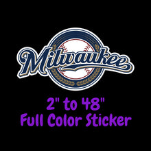 Load image into Gallery viewer, Milwaukee Brewers Full Color Vinyl Sticker ; Hydroflask decal  Laptop Decal Yeti Decal ; Cell phone Decal Cornhole Decal Vinyl Car Decal