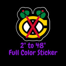 Load image into Gallery viewer, Chicago Blackhawks Full Color Vinyl Sticker ; Hydroflask decal ; Laptop Decal ; Yeti Decal Cell phone Decal Cornhole Decal Vinyl Car Decal