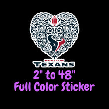 Load image into Gallery viewer, Houston Texans Full Color Vinyl Sticker ; Hydroflask decal ; Laptop Decal ; Yeti Decal Cell phone Decal Cornhole Decal Vinyl Car Decal