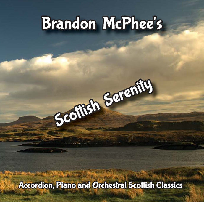 Brandon McPhee - Scottish Serenity