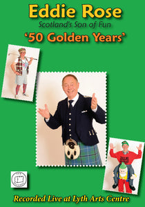 Eddie Rose - 50 Golden Years